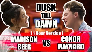 [1 hour Edition] ZAYN - Dusk Till Dawn ft. Sia (SING OFF vs. Madison Beer)