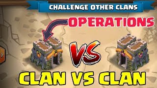 CLAN OPERTAIONS IN CLASH OF CLANS ?