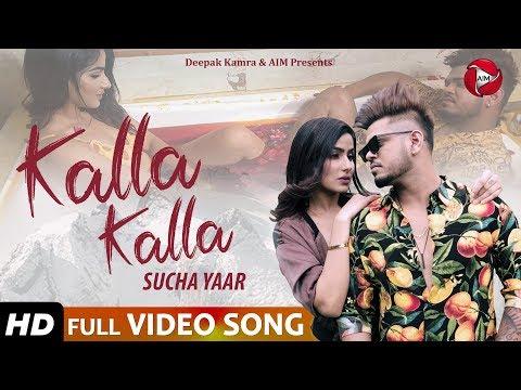 kalla-kalla---sucha-yaar---latest-punjabi-song