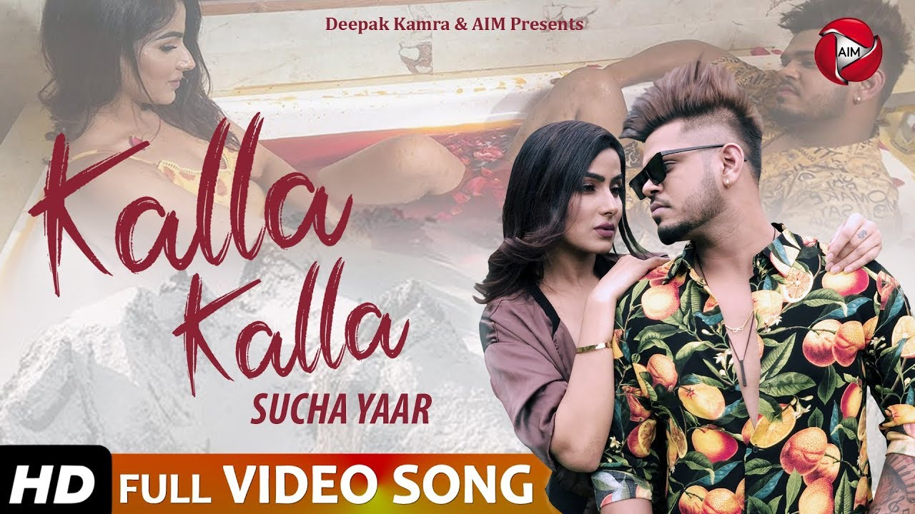 Kalla Kalla - Sucha Yaar (Full Video Song)