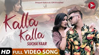 Kalla Kalla - Sucha Yaar - Latest Punjabi Song