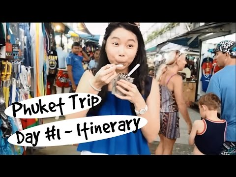 PHUKET 2016 - Day 1 Itinerary| Travel Vlog #1