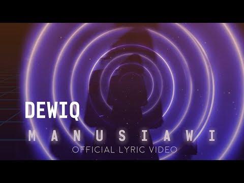 DewiQ - Manusiawi   Official Lyric Video Mp3