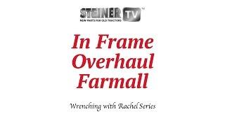Farmall In Frame Overhaul