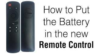 How to put the battery in the new remote control