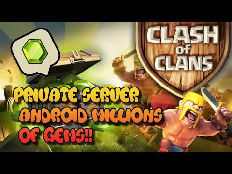 CLASHOFCLANS PRIVATE SERVER DOWNLOAD 2017  ANDROID