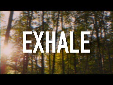 Exhale - [Lyric Video] Plumb
