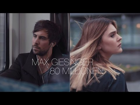 Mix - Max Giesinger - 80 Millionen (Offizielles Video)