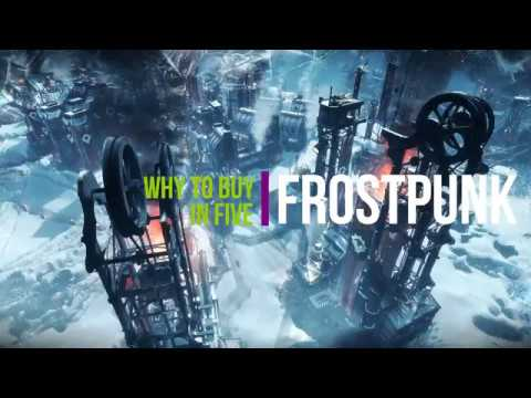 Why To Buy In Five: Frostpunk