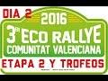 Eco Rallye CV 2016 dia 2 Etapa 2, Clasificación y Entrega de Premios #VE