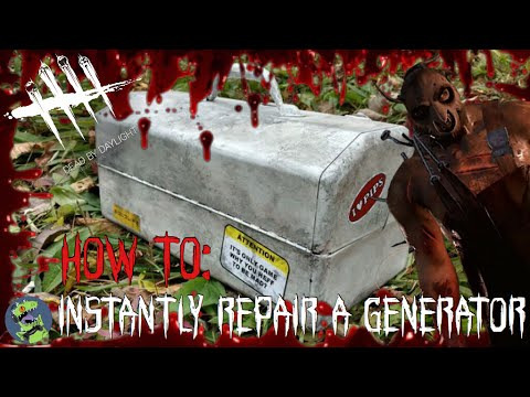 HOW TO: INSTANTLY REPAIR A GENERATOR | Dead By Daylight