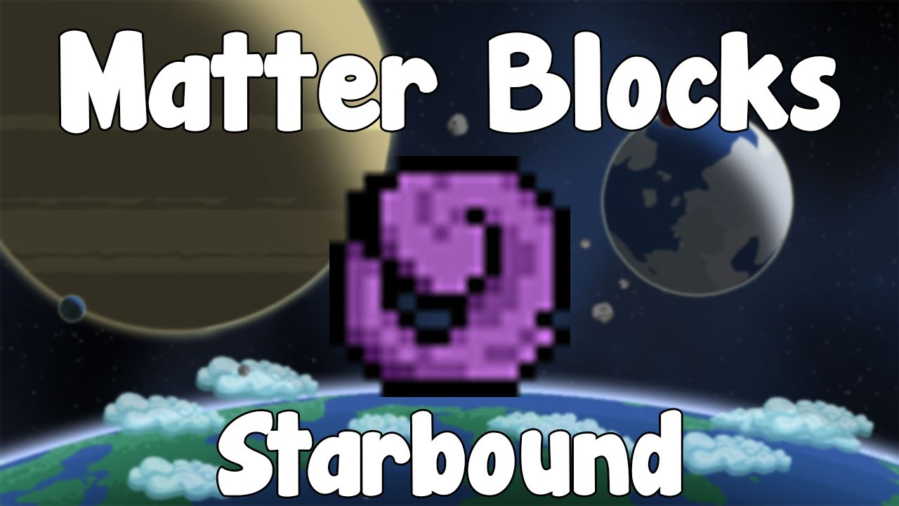 Matter blocks starbound