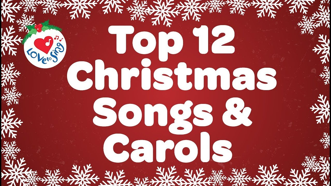 Top 12 Christmas Songs and Carols Playlist Sing A Long Christmas Playlist