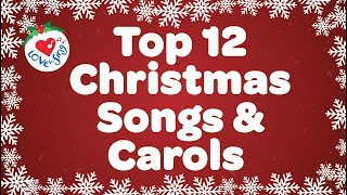 Top 12 Christmas Songs and Carols Playlist | Love to Sing