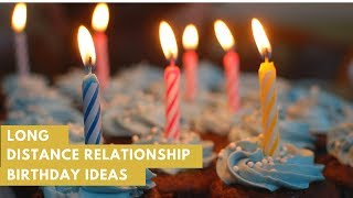 Best Ideas For Birthday Gifts   Long Distance Relationship
