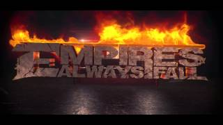 "Empires Always Fall - ""Drawn to a Flame"" Official Lyric Video"