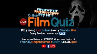 LIVE Online Film Quiz - Sunday 24th May - Friendly Neighbourhood Cinema (PREMIERES 7PM)