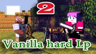 ч.02 Minecraft Vanilla hard Lp - Грабим деревню