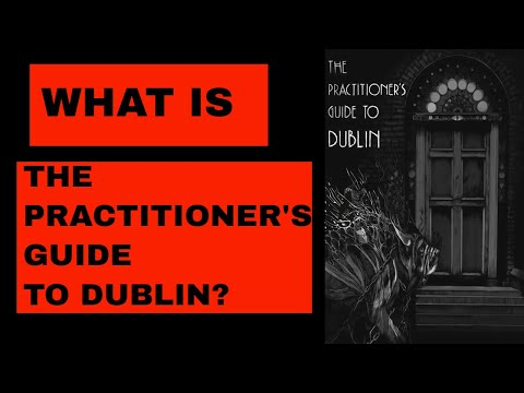 What is the Practitioner's Guide to Dublin?