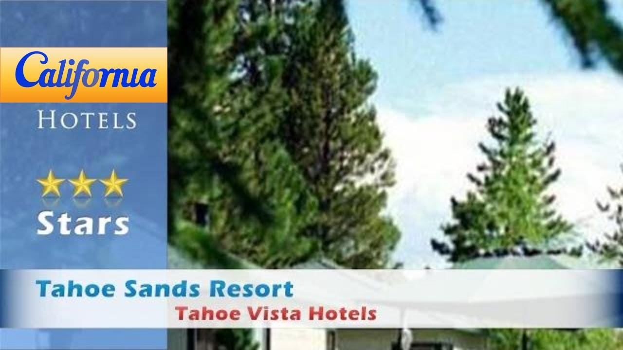 Tahoe Sands Resort Vista Hotels California