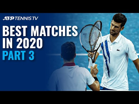 Best ATP Tennis Matches in 2020: Part 3!