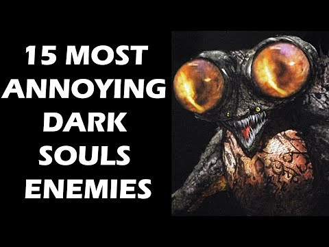 15 Most ANNOYING Dark Souls Enemies That Bugged YOU Non Stop