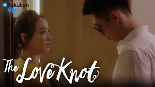 The Love Knot - EP2 | Victoria Song Unbuttons Johnny Huang's Shirt [Eng Sub]