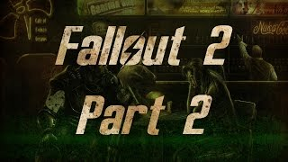 Fallout 2 - Часть 2, Прохождение от WLGTV
