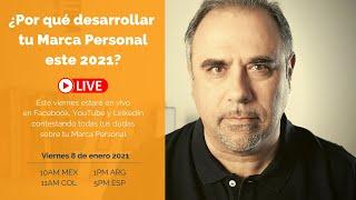 ¿Por Qué Desarrollar Tu Marca Personal este 2021?