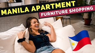 MANILA APARTMENT - Furniture Shopping for our NEW HOME in the PHILIPPINES