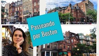 Um passeio pelas ruas de Boston!