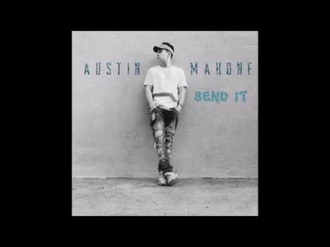 Austin Mahone - Send It