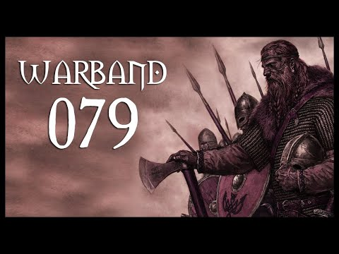 Let's Play Mount & Blade: Warband Gameplay Part 79 (THESE SIEGE TOWERS - 2017)