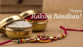 Happy raksha bandhan WhatsApp status/raksha bandhan status/rakhi status video/Rakhi status 2019