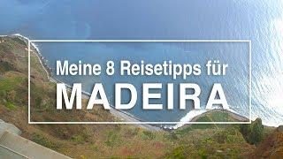 8 Ausflugstipps für Madeira