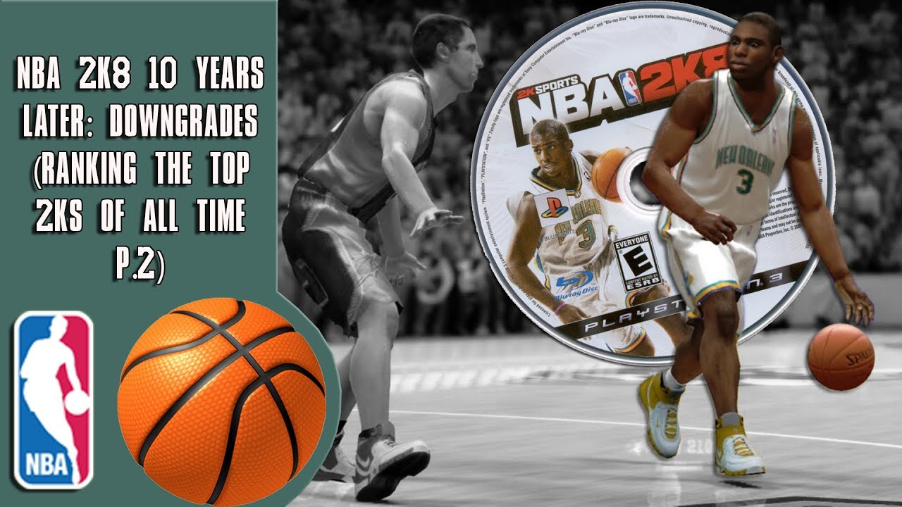 nba-2k8-10-years-later-downgrades-ranking-the-top-2ks-of-all-time-p-2