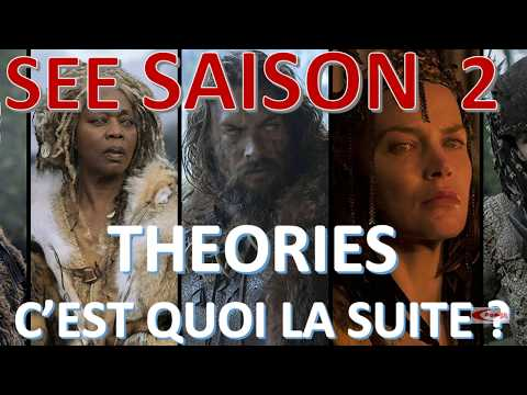 SEE SAISON 2 | POUR QUAND | A QUOI S'ATTENDRE (THEORIES)