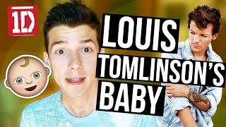 LOUIS TOMLINSON IS HAVING A BABY | Matthew Schueller