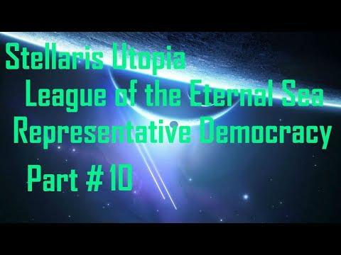 Stellaris Utopia: League of the Eternal Sea - Representative Democracy - Part 10