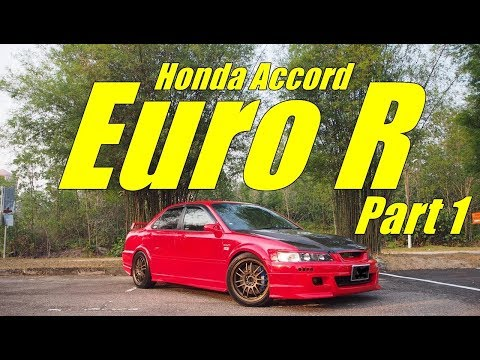 Honda Accord Euro R - Part 1