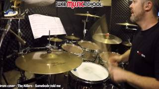 The Killers - Somebody told me - DRUM COVER