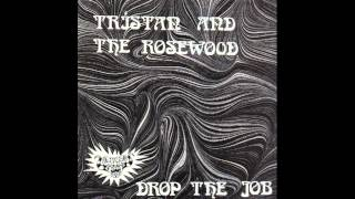Tristan And The Rosewood - I Got You