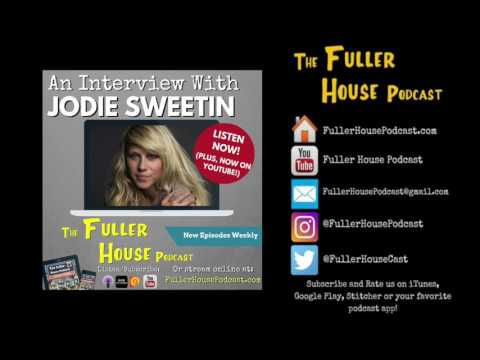 The Fuller House Podcast   Jodie Sweetin Interview