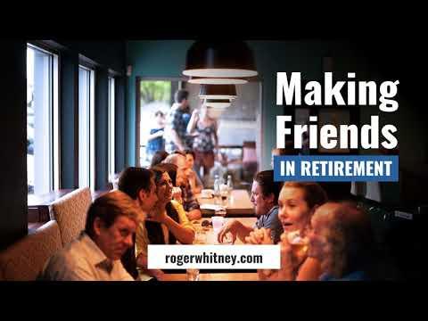 #209 - Making Friends in Retirement