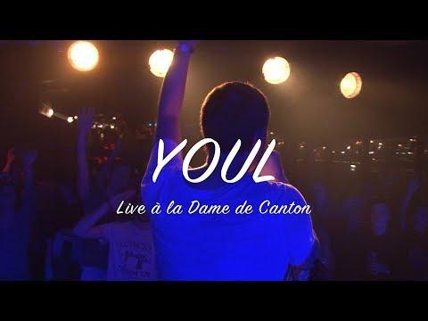 Youtube: Youl – Live à la Dame de Canton (2017)