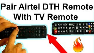 How To Pair (Sync) Airtel DTH Remote With TV Remote ! | Reset Airtel Remote |