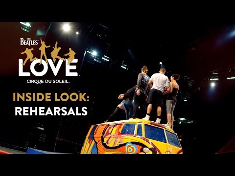 The Beatles LOVE by Cirque du Soleil | Open Rehearsals [CLOSED]
