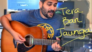 tera-ban-jaunga-kabir-singh-guitar-and-piano-cover-akhil-sac-eva---tulsi-kumar