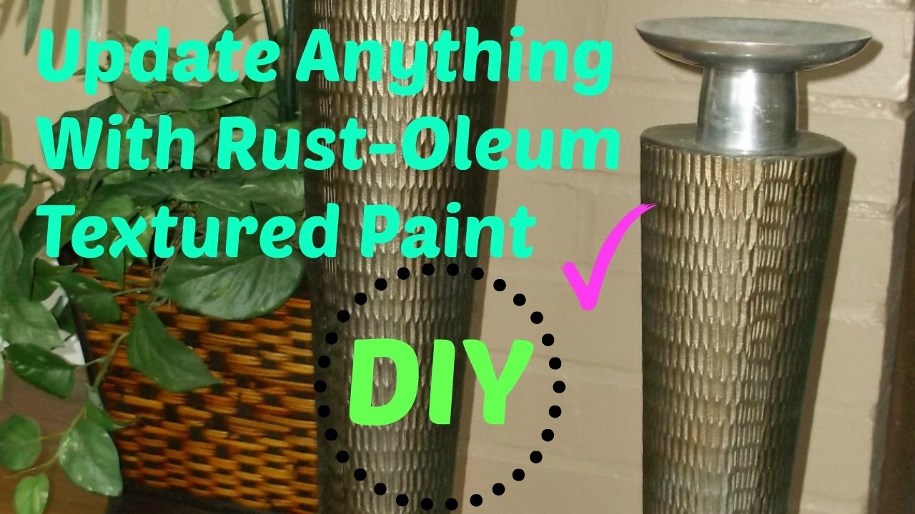 Update Anything Using Rust Oleum Textured Paint How To YouTube