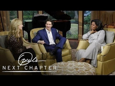 Joel and Victoria Osteen's Vision for Their Ministry | Oprah's Next Chapter | Oprah Winfrey Network